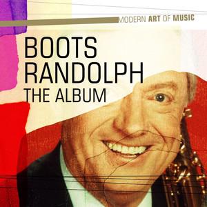 Modern Art of Music: Boots Randolph - The Album album