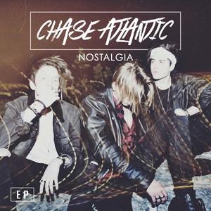 Nostalgia - Chase Atlantic