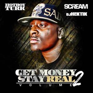 Get Money Stay Real Volume 2 album