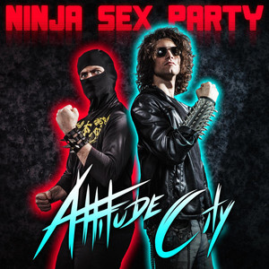 Attitude City - Ninja Sex Party