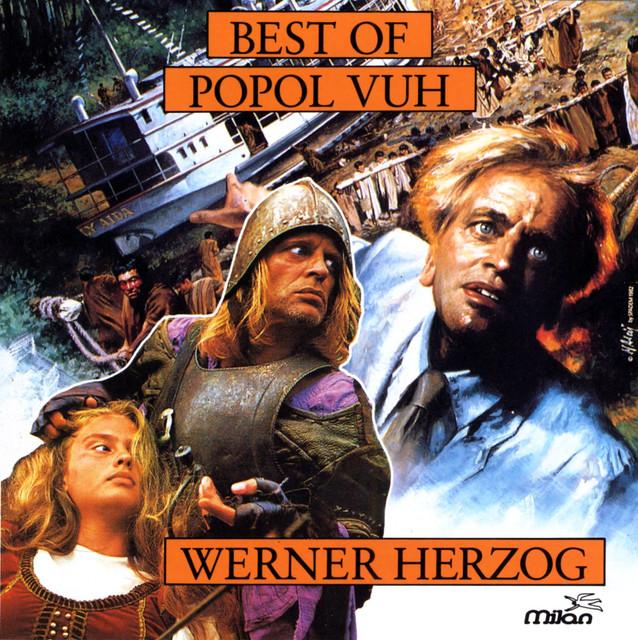 Best of Popol Vuh From The Films of Werner Herzog