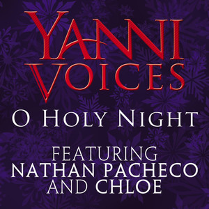 Yanni Voices: O Holy Night