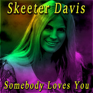 Somebody Loves You