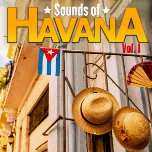 Sounds of Havana, Vol. 1 - Carlos Varela