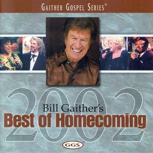 Bill Gaither's Best Of Homecoming 2002 album