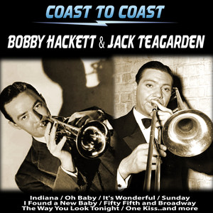 Bobby Hackett, Jack Teagarden You Are Too Beautiful cover