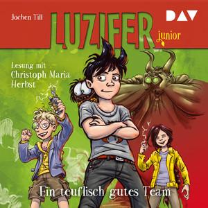 Ein teuflisch gutes Team - Luzifer Junior, Teil 2 (Gekürzt) Hörbuch kostenlos