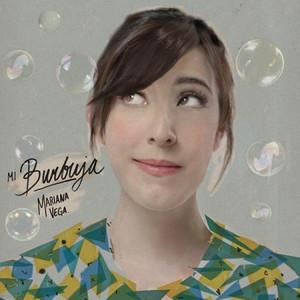 Mi Burbuja - Mariana Vega