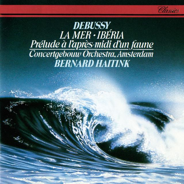 Debussy: La Mer; Prélude à l'après-midi d'un faune; Ibéria Albumcover