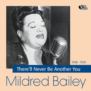 Mildred Bailey, Red Norvo There'll Never Be Another You cover