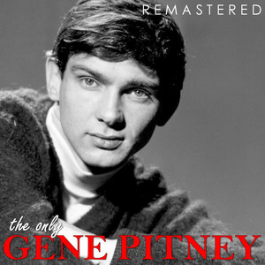 The Only Gene Pitney (Remastered) album