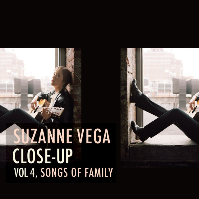 Close-Up Vol. 4: Songs of Family
