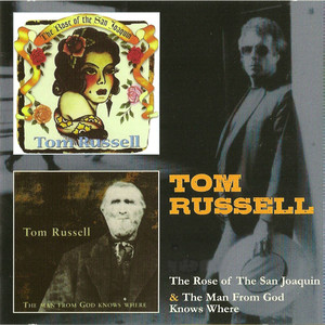 The Rose of the San Joaquin & The Man from God Knows Where album