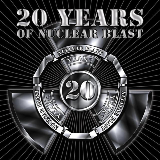 Nuclear Blast 20 Years Of Nuclear Blast album cover