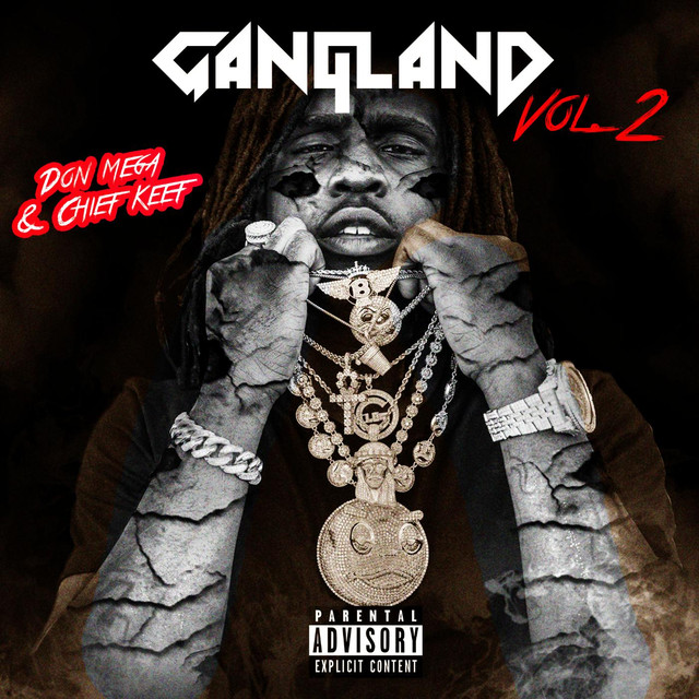 Album cover for Gangland, Vol. 2 by Don Mega, Chief Keef