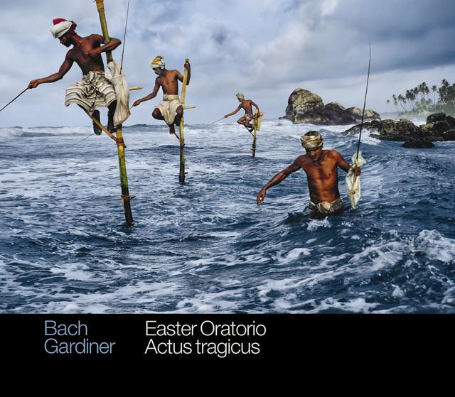 Bach: Easter Oratorio & Actus tragicus