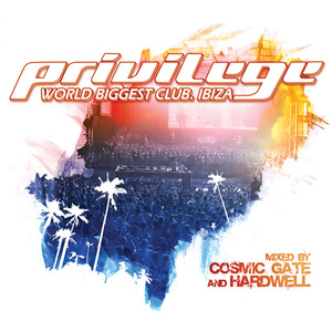 Privilege- World Biggest Club. Ibiza album