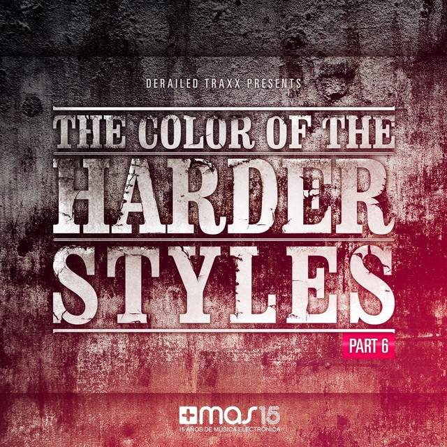 The Color of the Harder Styles (Pt. 6)