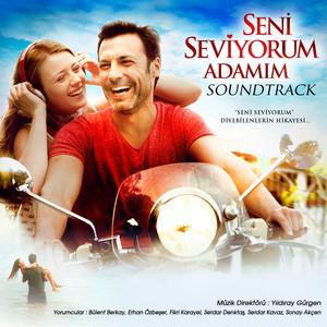 Seni Seviyorum Adamım (Soundtrack) Albümü
