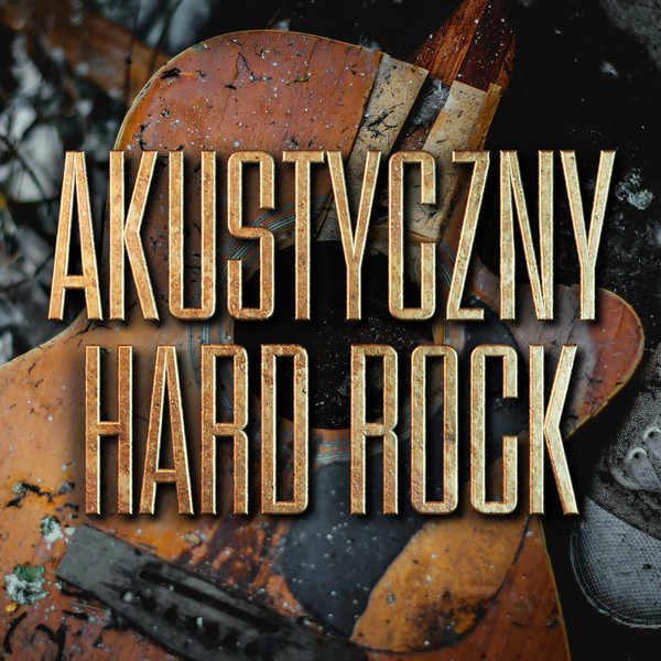 Various Artists Akustyczny: Hard Rock album cover