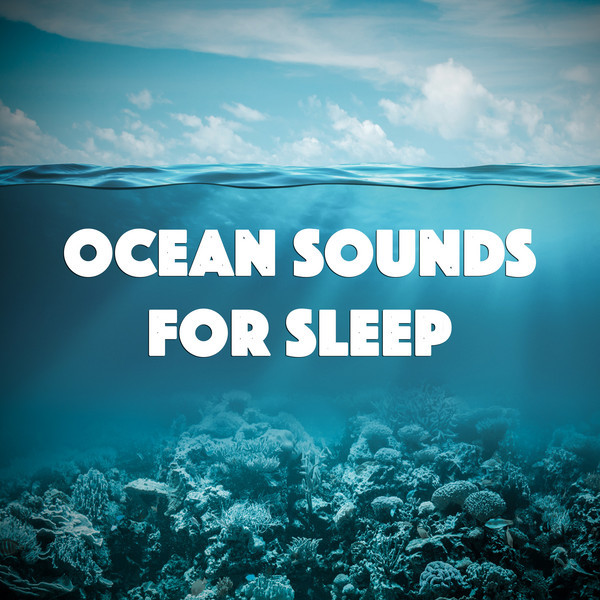 Ocean Sounds for Sleep