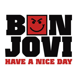 Bon Jovi Have a Nice Day cover