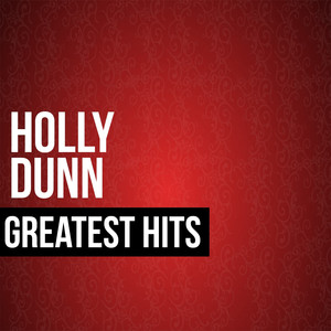 Holly Dunn Greatest Hits album