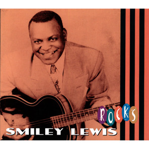 "Smiley Lewis ""Rocks"" album"