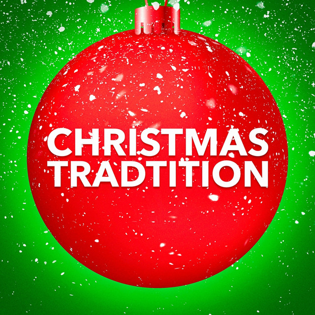 Christmas Tradition (A Selection of Tradition Christmas Carols)