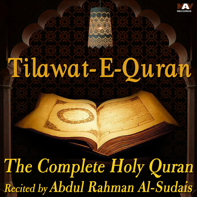Tilawat E Quran - The Complete Holy Quran Recited by Abdur