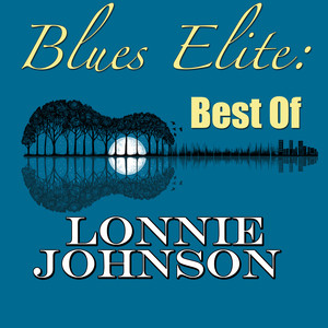 Blues Elite: Best Of Lonnie Johnson