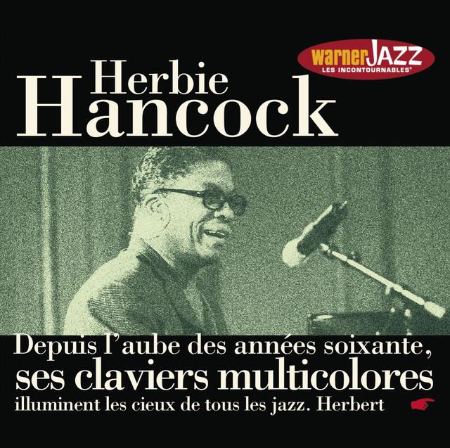 Les Incontournables du jazz : Herbie Hancock