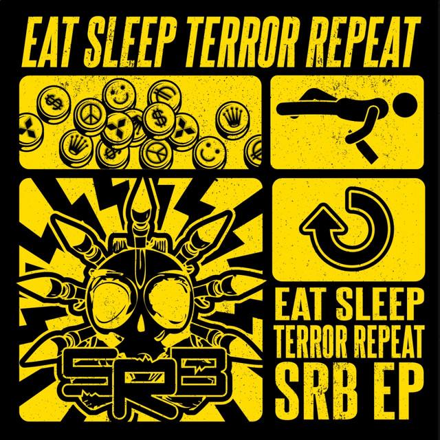 Eat Sleep Terror Repeat