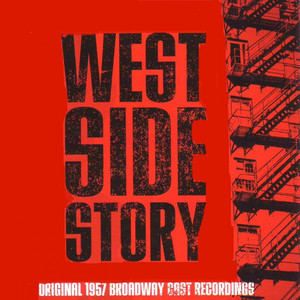 Bernstein's West Side Story (1957 original Broadway cast) album