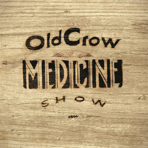 Old Crow Medicine Show Ain't It Enough cover