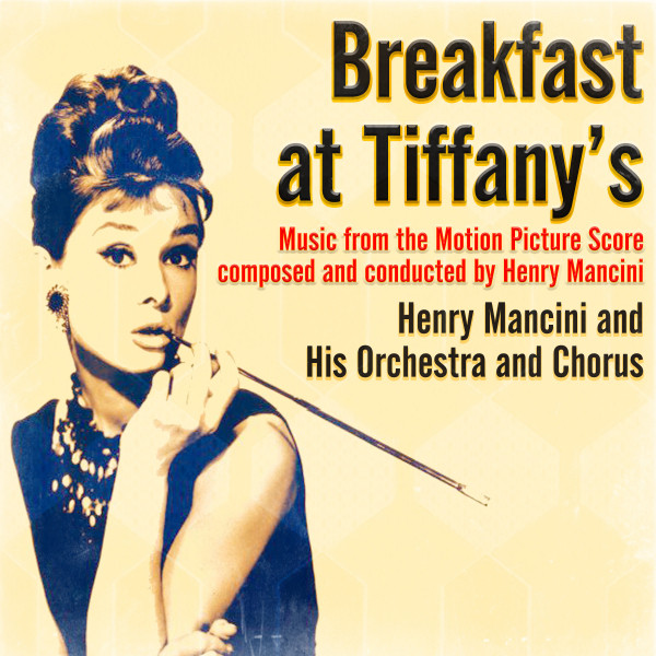Breakfast at Tiffany's (Music from the Motion Picture Score)