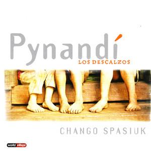 Pynandi - Los Descalzos - Chango Spasiuk