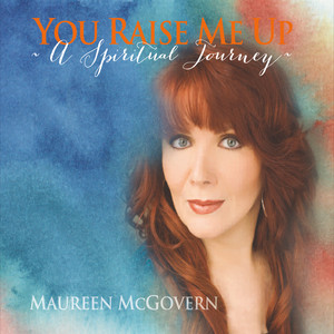You Raise Me Up: A Spiritual Journey album