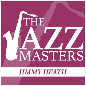The Jazz Masters - Jimmy Heath album