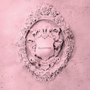 Key & BPM for Kill This Love by BLACKPINK | Tunebat