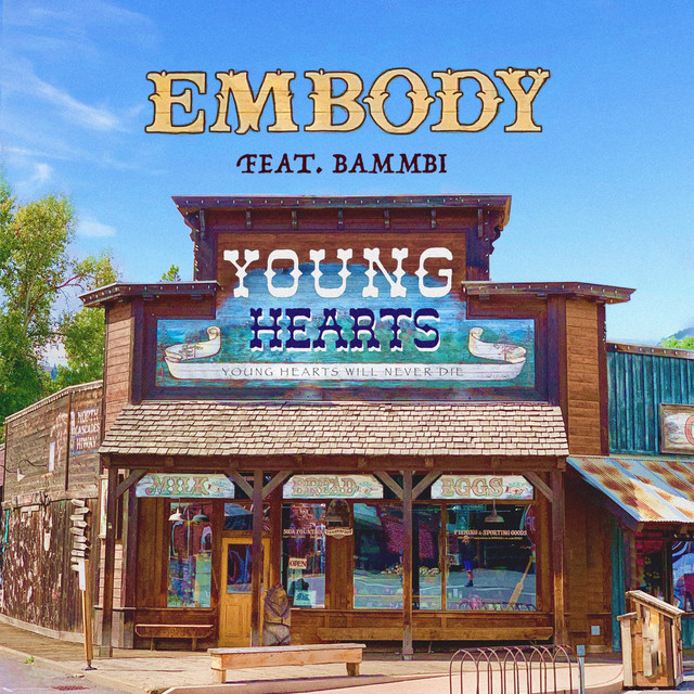 Embody feat. Bammbi - Young Hearts