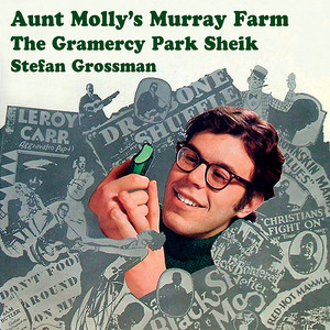 Aunt Molly's Murray Farm / The Gramercy Park Sheik