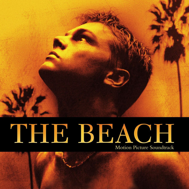 The Beach (Original Motion Picture Soundtrack) by Various Artists on