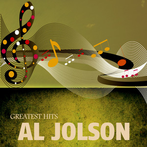Jolson`s Greatest Hits - Al Jolson
