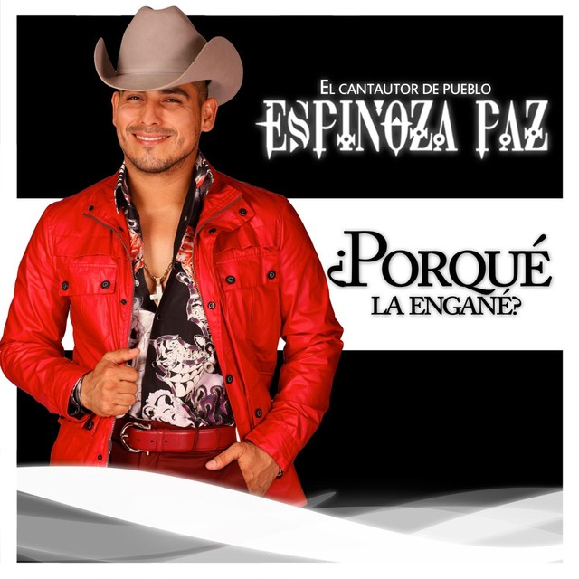 Espinoza Paz – Porque La Engañé – Single [iTunes Plus AAC M4A] (2014)