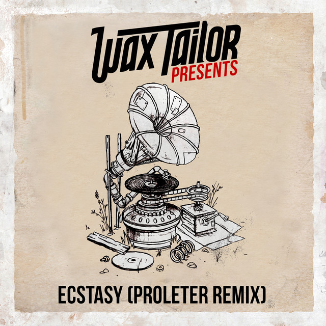 Wax Tailor - Ecstasy (Proleter Remix)