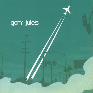Gary Jules - Gary Jules