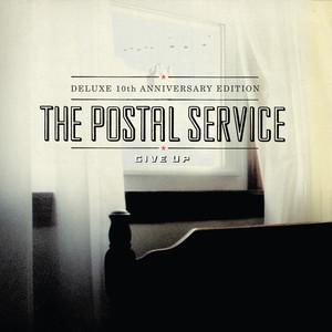 Give Up  - Postal Service