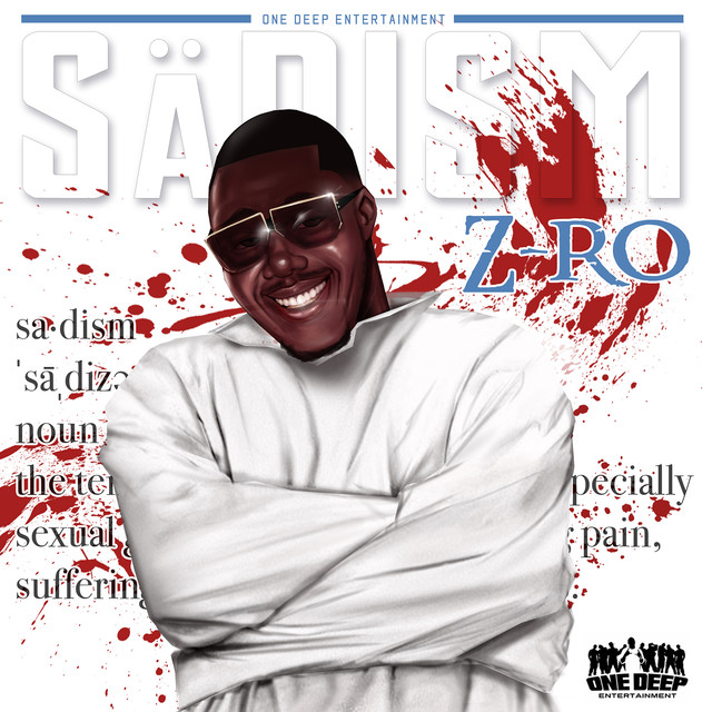 Album cover for Sadism by Z-Ro