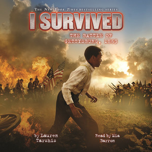 I Survived the Battle of Gettysburg, 1863 - I Survived 7 (Unabridged)